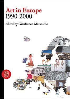Art in Europe: 1990-2000 9788884911117