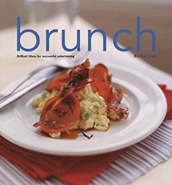 Brunch: Brilliant Ideas for Successful Entertaining 9788889272664