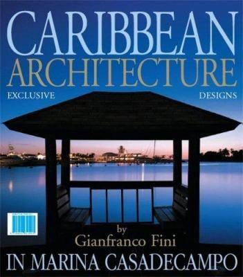 Architetture Caraibiche: A Casadecampo Marina 9788887653083