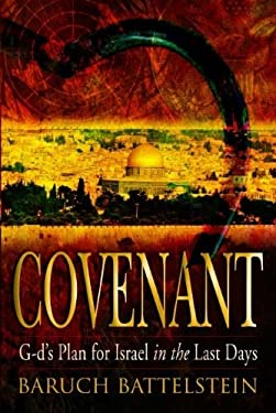 Covenant: God's Plan for Israel in the Last Days 9788889127186