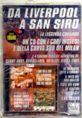 Da Liverpool a San Siro 9788886926577