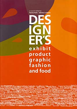 Designer's: Exhibit, Product, Graphic, Fashion and Food 9788889819203