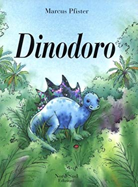 Dinodoro It Dazale the Dinosaur 9788882030377