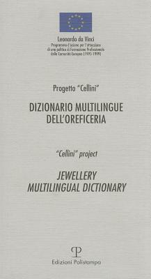 Dizionario Multilingue Dell'oreficeria / Jewellery Multilingual Dictionary