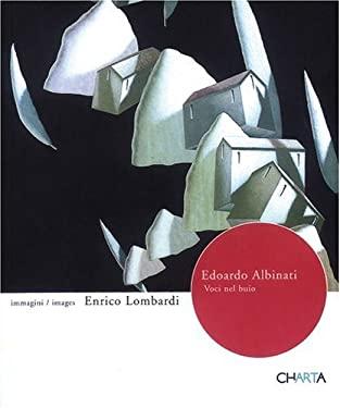 Edoardo Albinati: Voci Nel Buio/Voices in the Dark: Enrico Lombardi: Immagini/Images 9788881585823