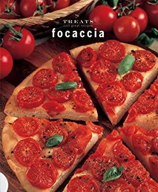 Focaccia: Just Great Recipes 9788889272923