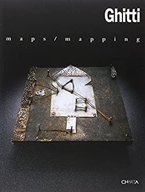 Ghitti: Maps, Mapping 9788881584703