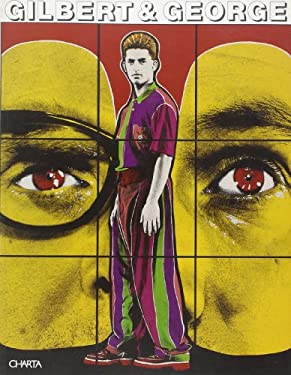 Gilbert and George 9788881580866