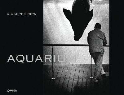 Giuseppe Ripa: Aquarium 9788881587179