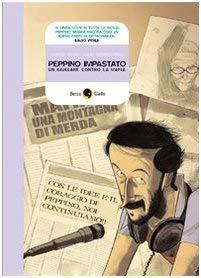 Graphic Novel Becco Giallo: Peppino Impastato, UN Giullare Contro LA Mafia (Italian Edition) - Marco Rizzo, Lelio Bonaccorso