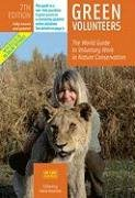 Green Volunteers: The World Guide to Voluntary Work in Nature Conservation 9788889060148