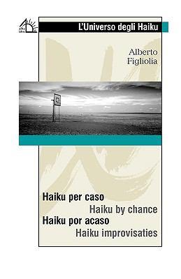 Haiku Per Caso / Haiku by Chance 9788889618646