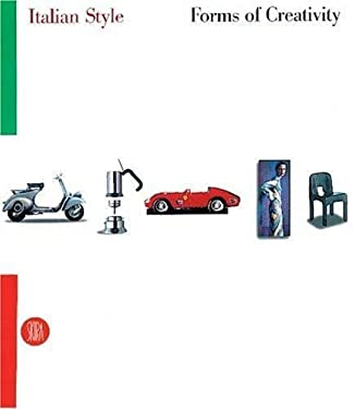 Italian Style: Forms of Creativity 9788881185221