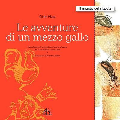 Le Avventure Di Un Mezzo Gallo 9788889618721