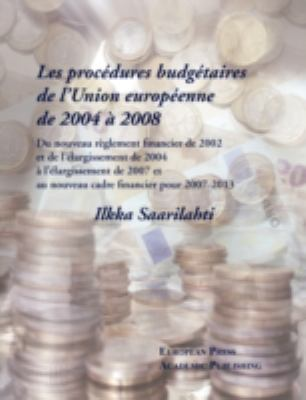 Les Procdures Budgtaires de Lunion Europenne de 2004 2008 9788883980541