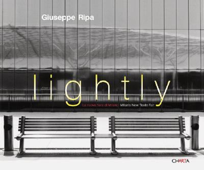 Lightly: La Nuova Fiera Di Milano/Milan's New Trade Fair 9788881586745