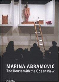 Marina Abramovic: The House with the Ocean View 9788881584369