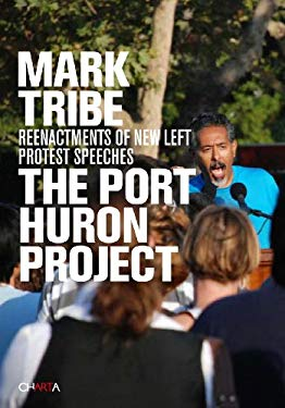 Mark Tribe: The Port Huron Project 9788881587629