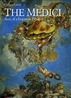 Medici: Story of a European Dynasty 9788885957374
