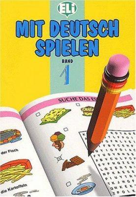 Mit Deutsch Spielen: Volume 1 9788885148499