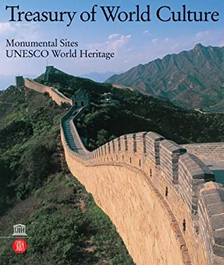Monumental Sites: Treasury of World Culture Series UNESCO World Heritage 9788884915573