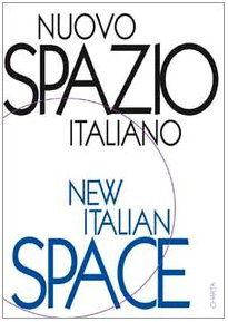 Nuovo Spazio Italiano = New Italian Space 9788881584093