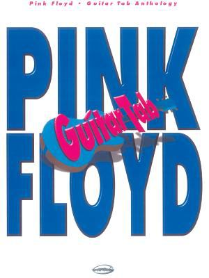 Pink Floyd: Guitar Tab Anthology 9788882917531