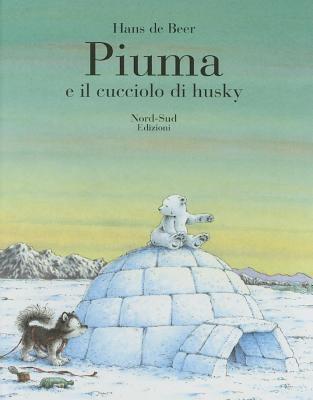 Piuma E Il Cucciolo Di Husky 9788882031831