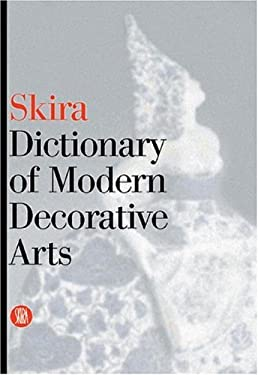 Skira Dictionary of Modern Decorative Arts 9788884910257