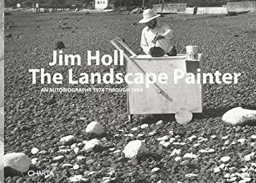 The Landscape Painter: An Autobiography 1974 Through 1994 9788881587292