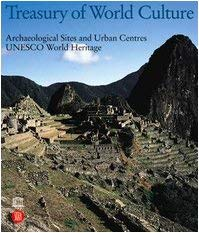 Treasury of World Culture: Archeological Sites and Urban Centers 9788884913937