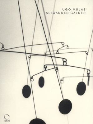Ugo Mulas/Alexander Calder 9788889854211
