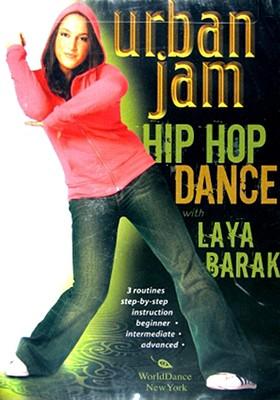 Urban Jam-Hip Hop Dance W/Laya Barak 0188883000383