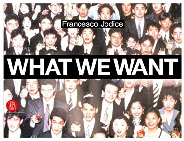 What We Want: Landscape as a Projection of People's Desires 9788884919717