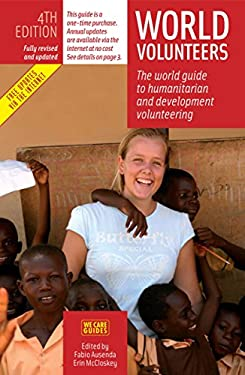 World Volunteers: The World Guide to Humanitarian and Development Volunteering 9788889060131
