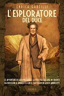 L'Esploratore del Duce. Volume II 9788890022661