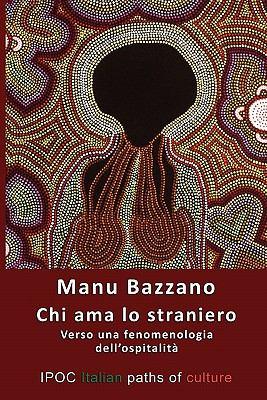 Chi AMA Lo Straniero 9788896732281
