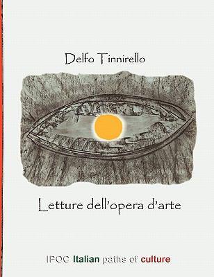 Letture Dell'opera D'Arte 9788896732304