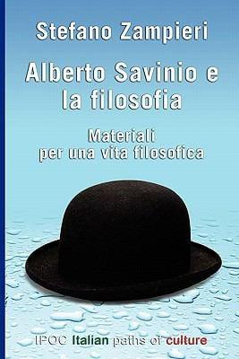 Alberto Savinio E La Filosofia 9788896732335