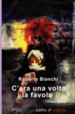 C'Era Una VOLTA La Favola 9788895145310