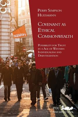 Covenant as Ethical Commonwealth 9788896732021