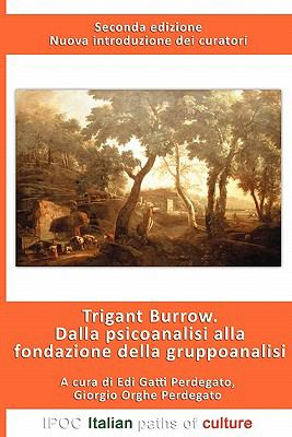 Dalla Psicoanalisi Alla Fondazione Della Gruppoanalisi 9788895145907