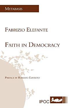 Faith in Democracy 9788895145402