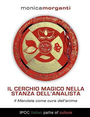 Il Cerchio Magico Nella Stanza Dell'analista 9788896732083