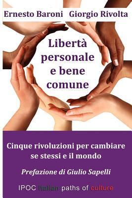 Liberta' Personale E Bene Comune 9788896732588