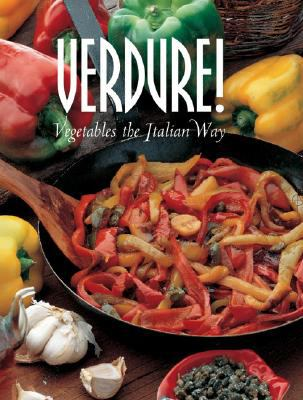 Verdure!: Vegetables the Italian Way 9788890012631