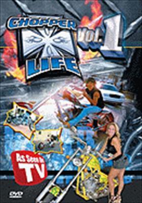 Chopper Life Volume 1