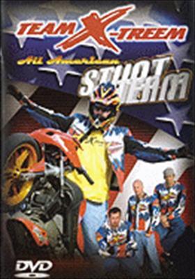Team X-Treem All American Stunt Team