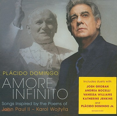Amore Infinito: Songs inspired by the Poetry of John Paul II (Karol Wojtyla) 0028947781738