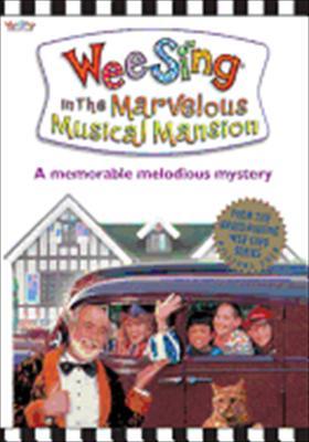 Wee Sing: Marvelous Musical Mansion